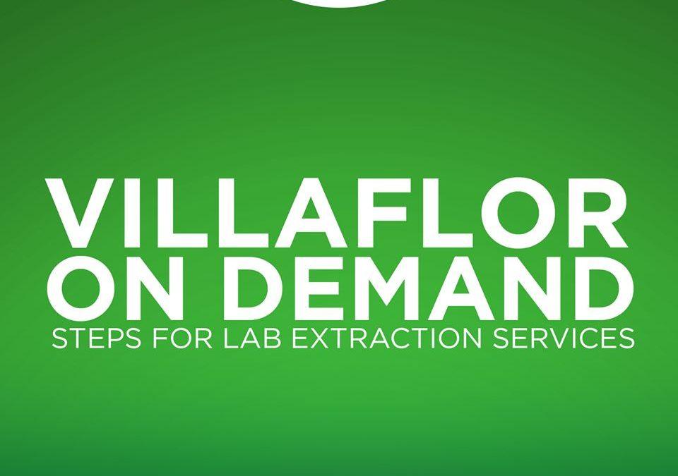 Villaflor On Demand: Steps for Lab Extraction Services