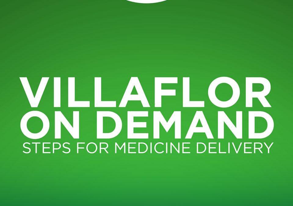 Villaflor On Demand: Steps for Medicine Delivery